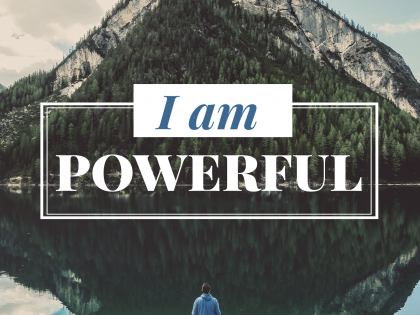 I Am Powerful - Motivational/Inspirational Wallpaper (Downloadable JPEG)