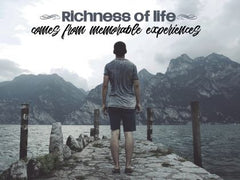 Richness of Life - Motivational/Inspirational Wallpaper (Downloadable JPEG)