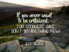 If You Never Want to Be Criticized - Motivational/Inspirational Wallpaper (Downloadable JPEG)