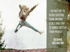 I Do Not Try to Dance - Motivational/Inspirational Wallpaper (Downloadable JPEG)