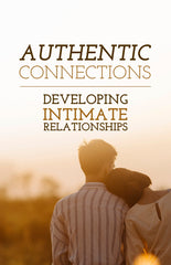 Authentic Connections - Developing Intimate Relationships- eBook – (Downloadable – PDF)
