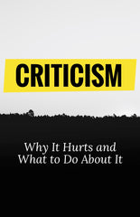 Criticism: Why It Hurts and What to Do About It- eBook – (Downloadable – PDF)