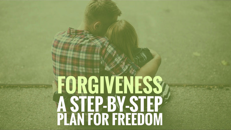 Forgiveness a Step-By-Step Plan for Freedom – Slide Deck Presentation - (Downloadable – PDF)