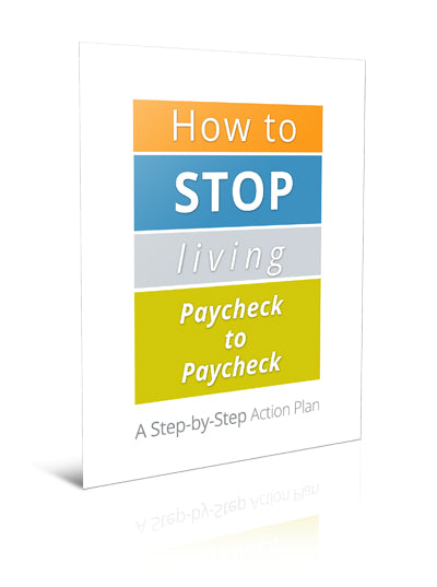 How to Stop Living Paycheck to Paycheck - eBook – (Downloadable – PDF)