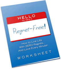 Living a Regret-Free Life - Worksheet - (Downloadable – PDF)