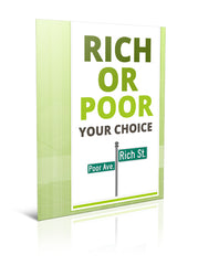Rich or Poor Your Choice - eBook – (Downloadable – PDF)