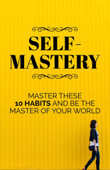 Self-Mastery - eBook – (Downloadable – PDF)