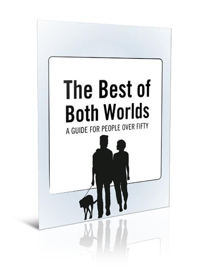 Best of Both Worlds – A Guide for People Over 50 - eBook – (Downloadable – PDF)