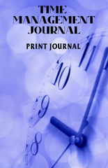Time Management Journal – Print Journal - (Downloadable – PDF)