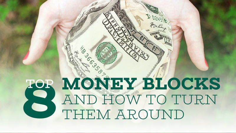 8 Money Blocks and How to Turn Them around – Slide Deck Presentation - (Downloadable – PDF)