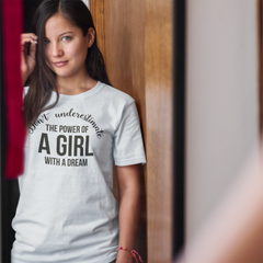 Don't Underestimate The Power of A Girl - Cotton T-Shirt