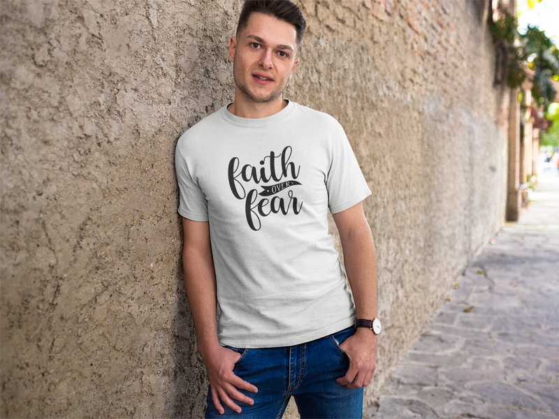 Faith Over Fear - Unisex T-Shirt