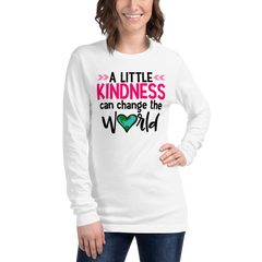 A Little Kindness Can Change the World - Long Sleeve T-Shirt