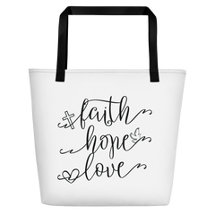 Faith Hope Love - Beach Bag