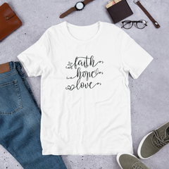 Faith Hope Love - Cotton T-Shirt