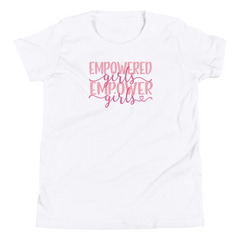 Empowered Girls Empower Girls - Youth Short Sleeve T-Shirt