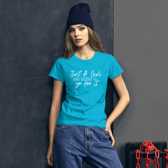 Just a Girl Who Decided to Go for It - Women's Cotton T-Shirt