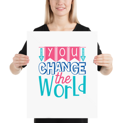 You Change the World - Poster