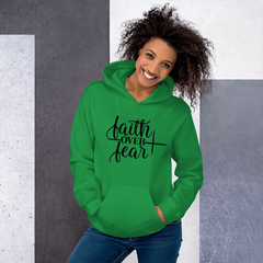 Faith Over Fear - Hoodie