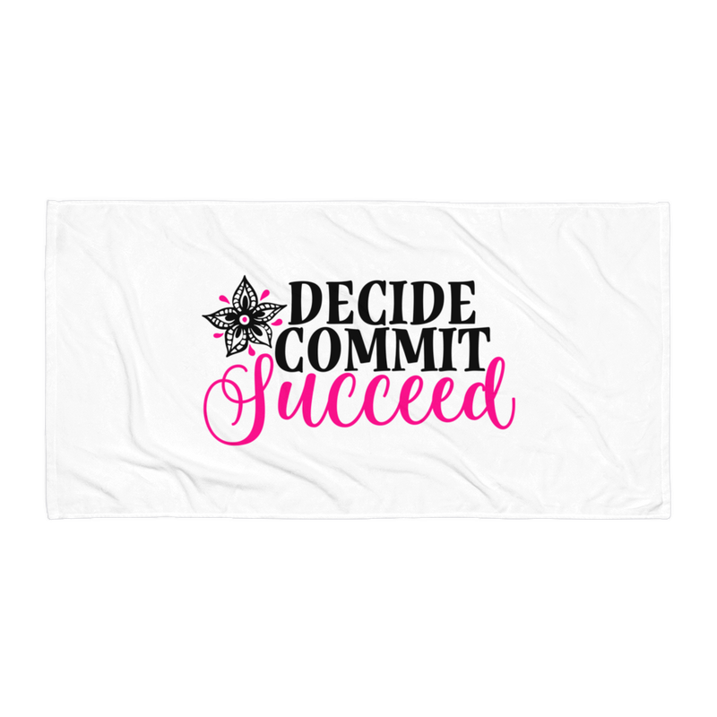 Decide Commit Succeed  - Beach Towel