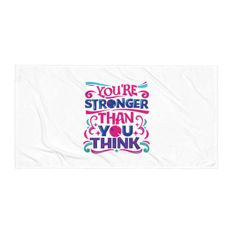 You're Stronger Than You Think - Beach Towel