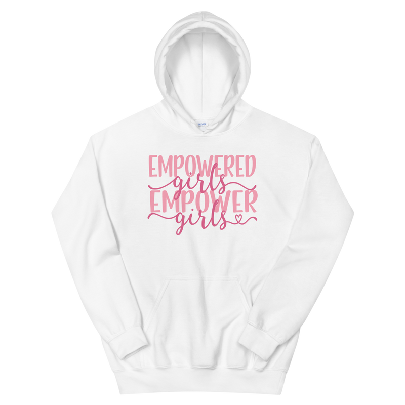 Empowered Girls Empower Girls - Hoodie