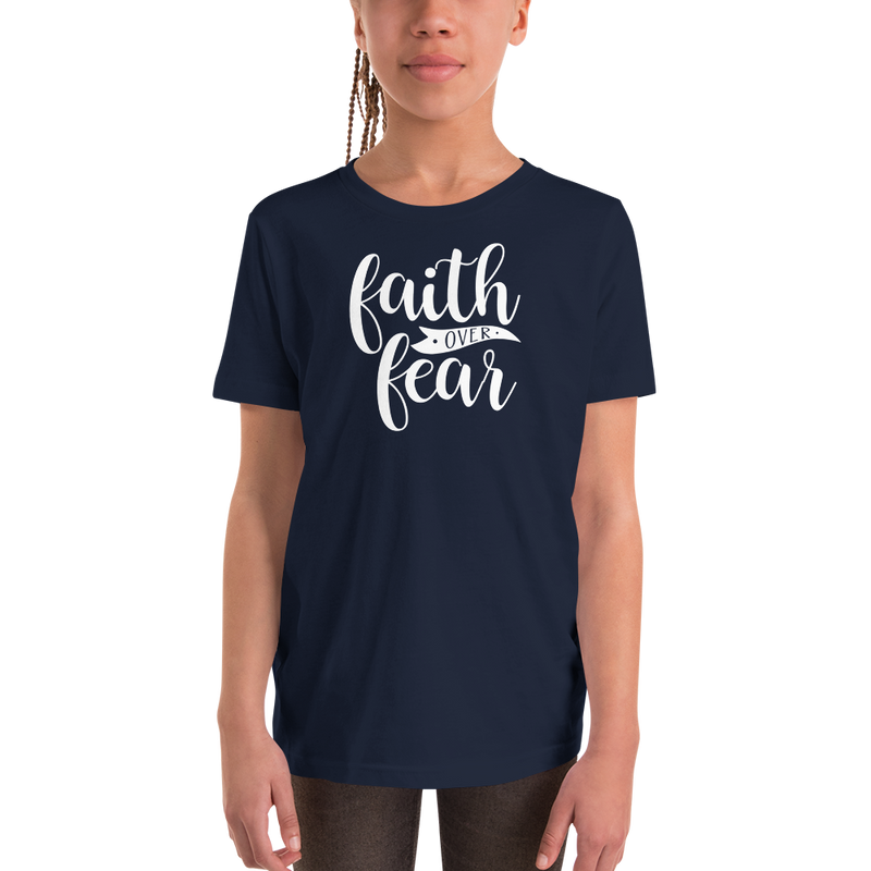 Faith over Fear - Youth Short Sleeve T-Shirt