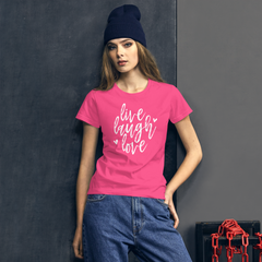 Live Laugh Love - Women's Cotton T-Shirt