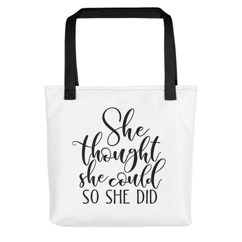 She Thought She Could so She Did - Tote Bag
