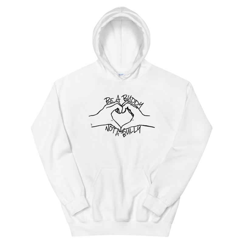 Be a Buddy Not a Bully - Hoodie