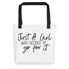 Just a Girl Who Decided to Go for It  - Tote Bag