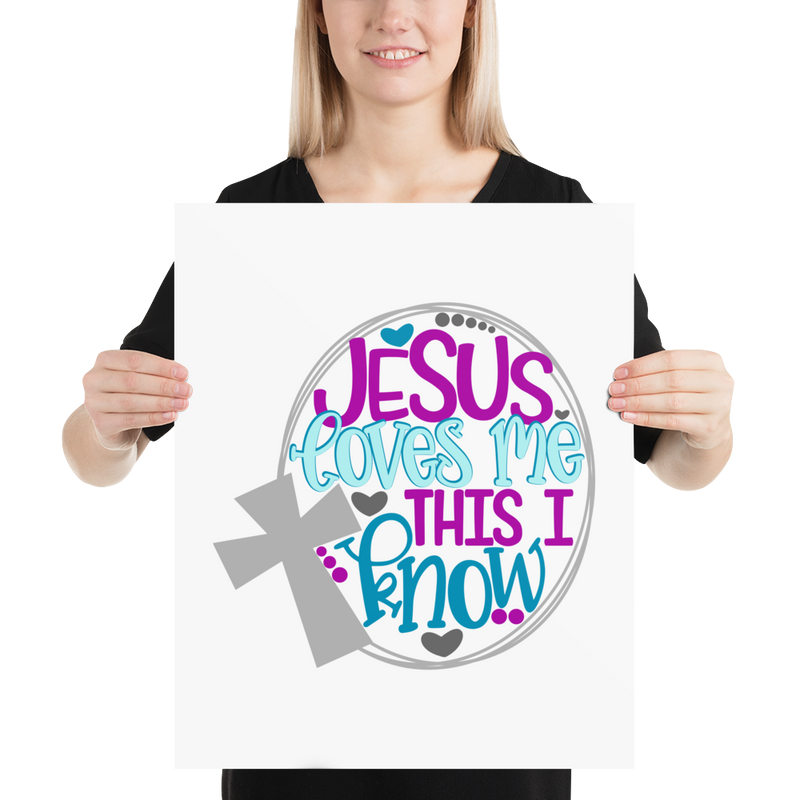 Jesus Loves Me This I Know - Poster