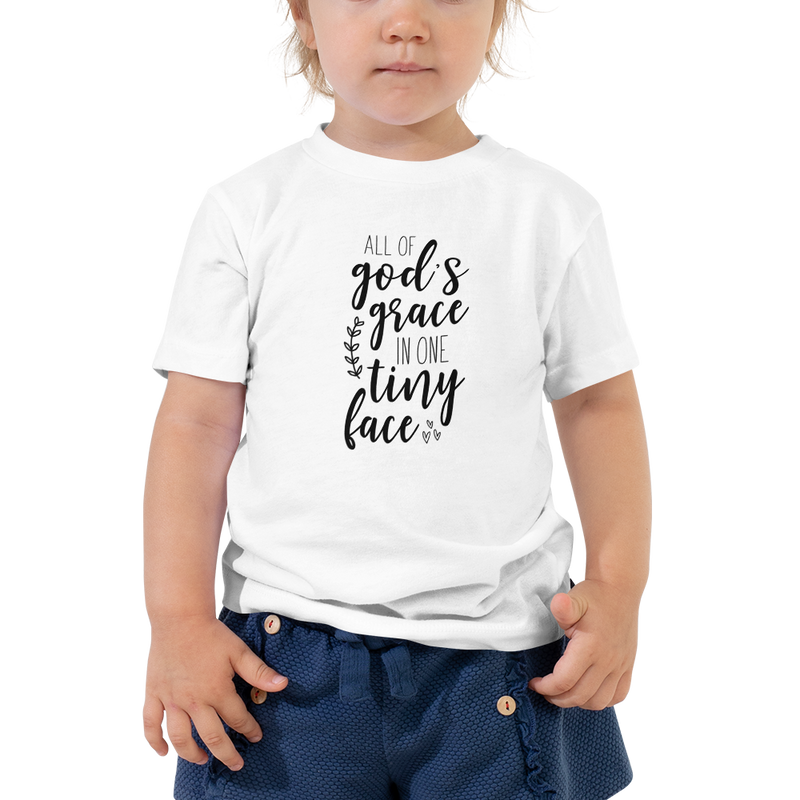 All of God's Grace in One Tiny Face - Toddler Short Sleeve Tee
