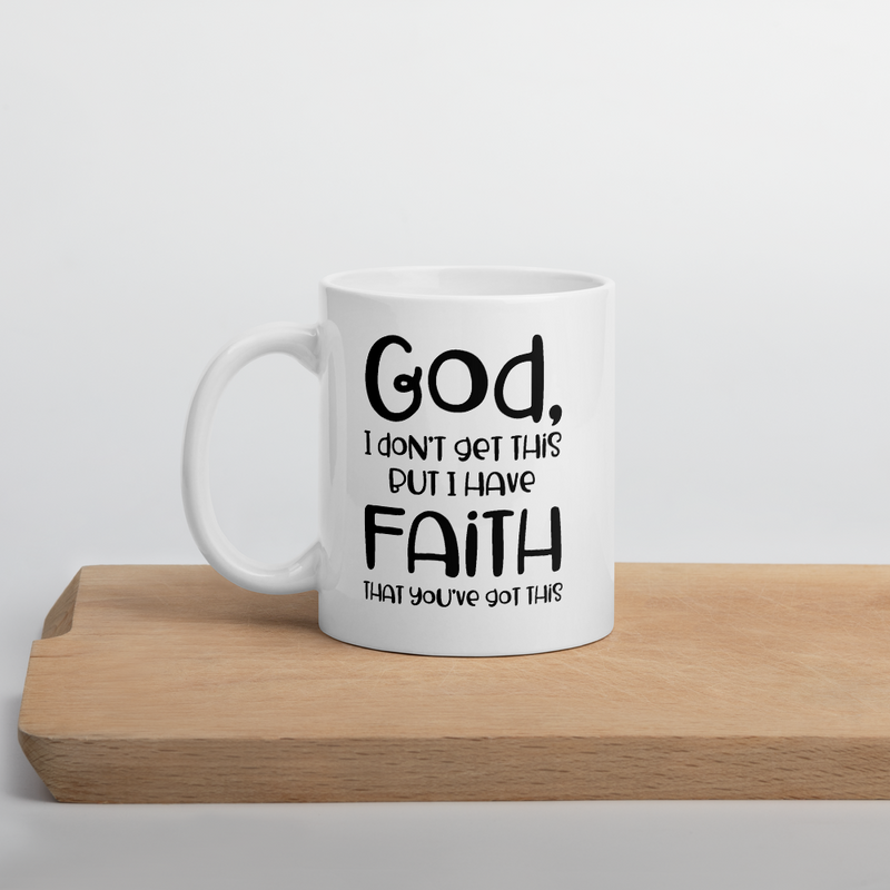 God I Don't Get This - Coffee Mug
