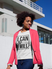 I Can & I Will - Cotton T-Shirt
