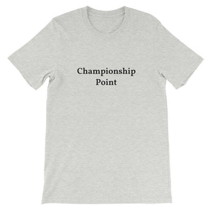 """Championship Point"" T-Shirt (various colors)"