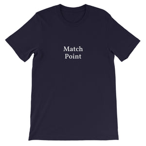 """Match Point"" T-Shirt (various colors)"