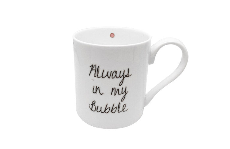 Always in my Bubble Mug