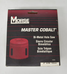 "Bi Metal Hole Saw by Morse 6"" AV96"