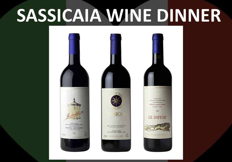 SASSICAIA WINE DINNER - Monday April 5th 2021