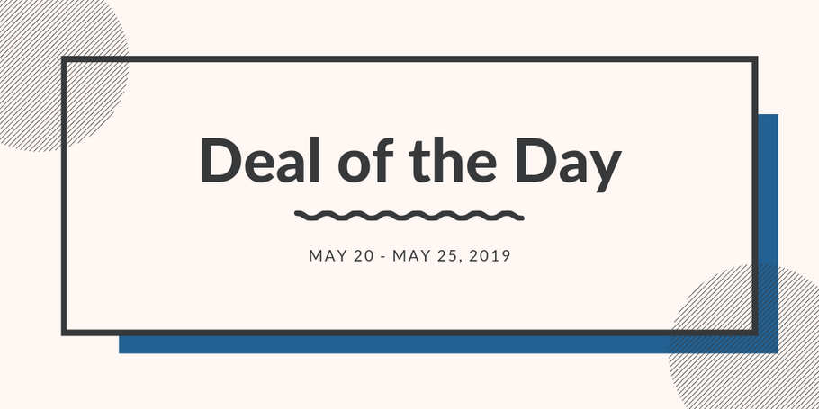 Deals of the Day: Week of May 20