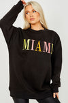 Black MIAMI Embroidered Oversized Sweatshirt Jumper - Jada