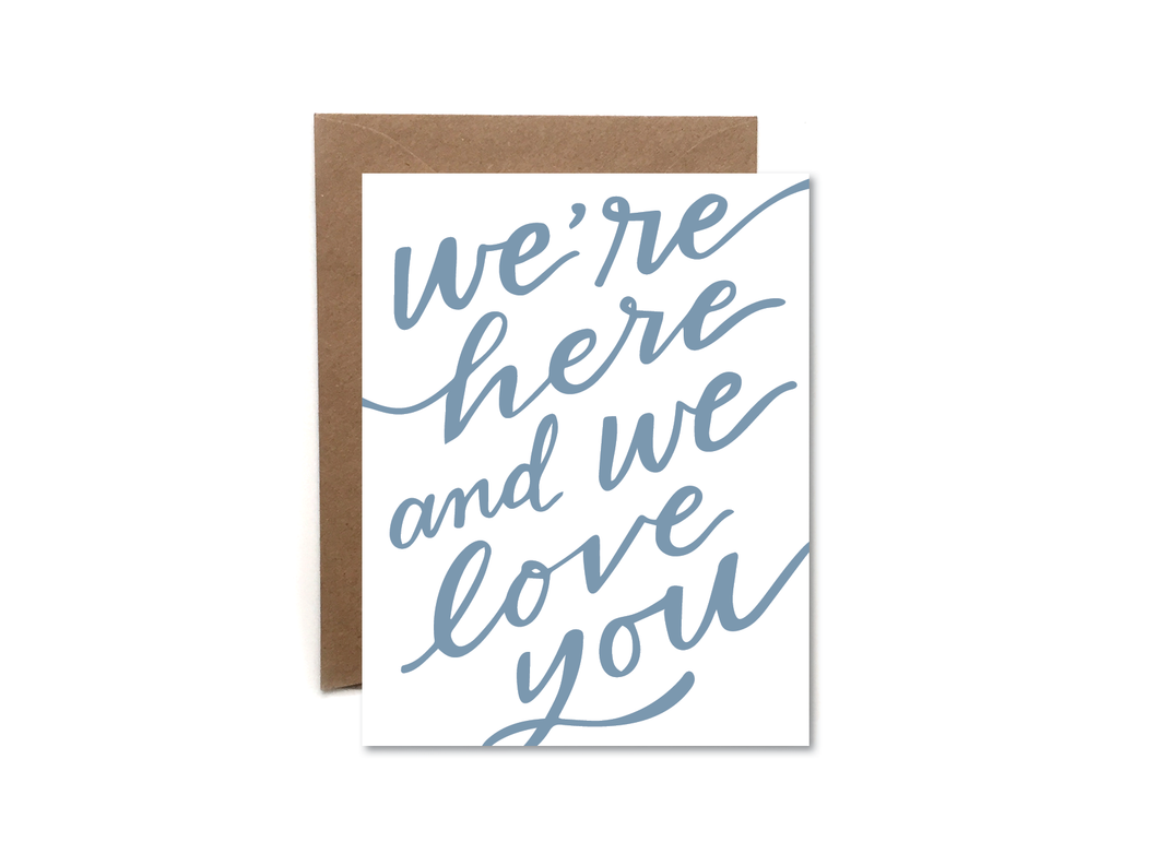 here and we love you card