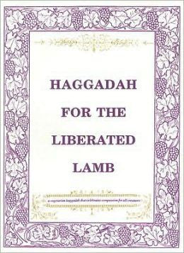 Haggadah-Haggadah for the Liberated Lamb