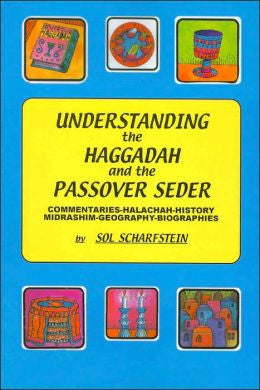 Haggadah-Understanding the Haggadah and the Passover Seder-Scharfstein