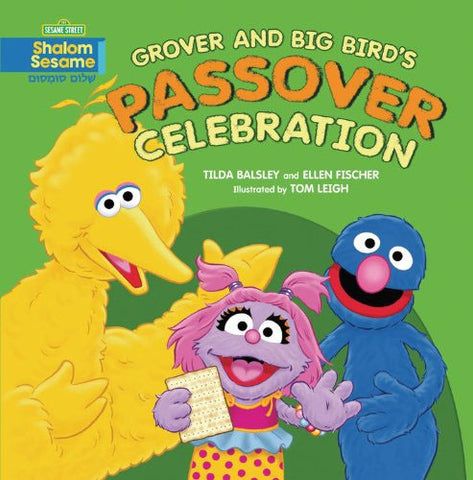 Passover Book-Grover and Big Bird's Passover Celebration