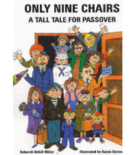 Passover Book- Only Nine Chairs-A Tall Tale for Passover