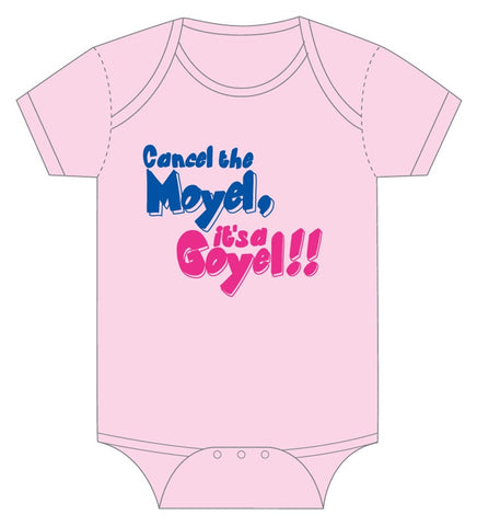 Onesie-Cancel the Moyel! It's a Goyel!