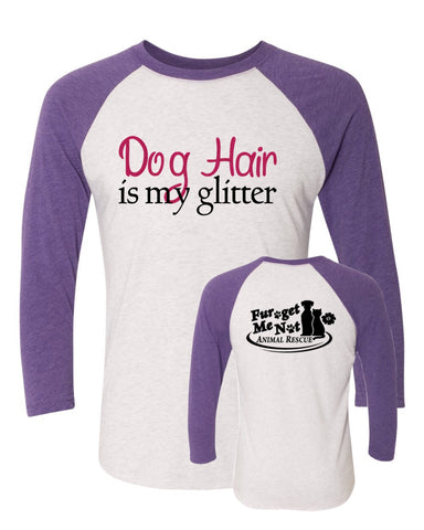 Dog Hair is My Glitter - FGMN Logo - Baseball Tee