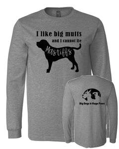 Mastiffs, I Like Big Mutts - BDHP Logo- Long Sleeve Tee